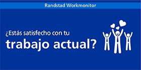 Randstad Workmonitor | satisfacción laboral | 280